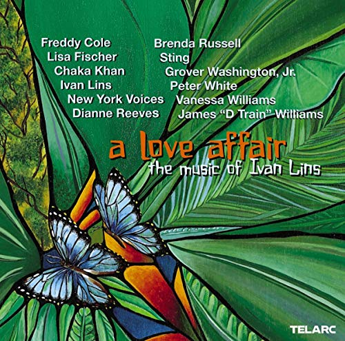 A Love Affair - the Music of Ivan Lins