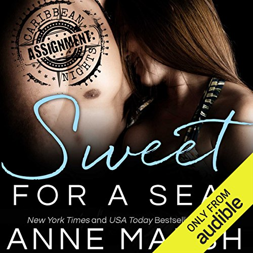 Sweet for a SEAL                   By:                                                                                                                                 Anne Marsh                               Narrated by:                                                                                                                                 Brian Rodgers,                                                                                        Serena St. Clair                      Length: 6 hrs and 16 mins     27 ratings     Overall 4.4
