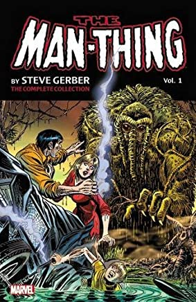 The Man-Thing 1: The Complete Collection
