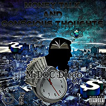 Money Talk and Concious Thoughts