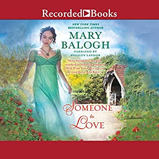 Someone to Love     A Westcott Novel, Book 1              By:                                                                                                                                 Mary Balogh                               Narrated by:                                                                                                                                 Rosalyn Landor                      Length: 11 hrs and 31 mins     963 ratings     Overall 4.3