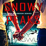 Snowy Peaks: The New Rulebook Series, Book 2 - Joy Ohagwu