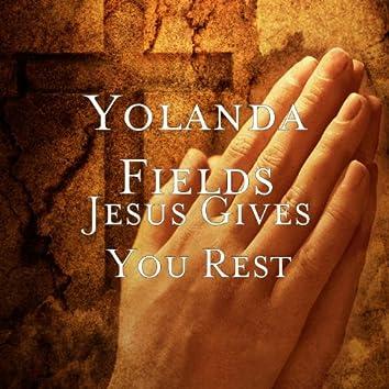 Jesus Gives You Rest