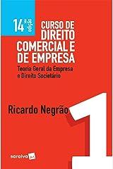 Curso de direito comercial e de empresa v. 1 – Teoria geral da empresa e direito societário eBook Kindle