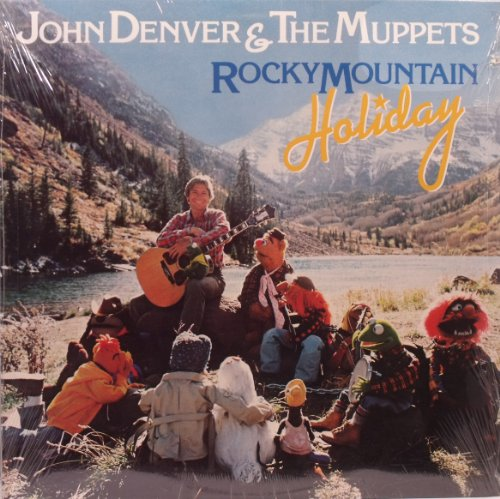 John Denver & The Muppets - Rocky Mountain Holiday