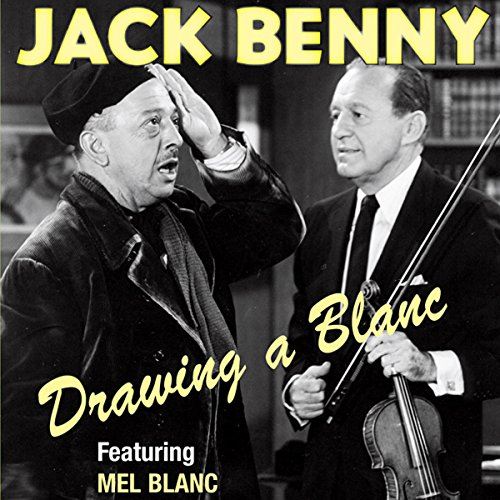 Jack Benny: Drawing a Blanc                   By:                                                                                                                                 Jack Benny,                                                                                        Mel Blanc,                                                                                        Mary Livingstone,                   and others                          Narrated by:                                                                                                                                 Jack Benny                      Length: 5 hrs and 55 mins     26 ratings     Overall 4.7