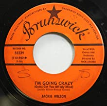 Jackie Wilson 45 RPM I'M Going Crazy (Gotta get you off my Mind) / Baby Workout