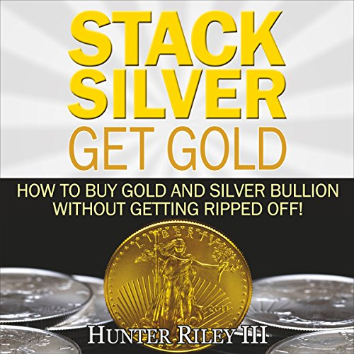 Stack Silver Get Gold cover art