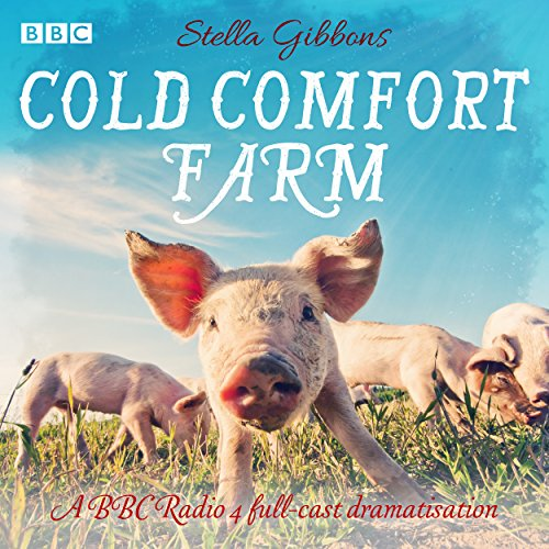 Cold Comfort Farm audiobook cover art
