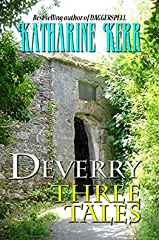 Deverry: Three Tales by [Katharine Kerr, Michael Ellis]