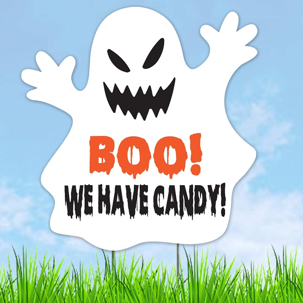 Max 51% OFF Boo We Have Candy Halloween Sign Sig Yard Ghost Popular brand in the world