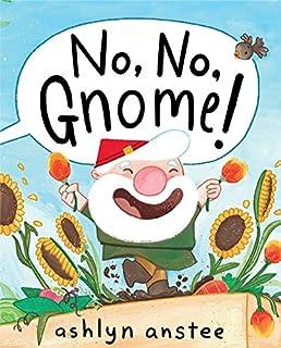 No Gnome Ashlyn Anstee