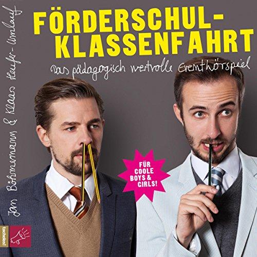 Förderschulklassenfahrt audiobook cover art