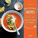 Les nouvelles soupes (Les nouveaux) (French Edition)...