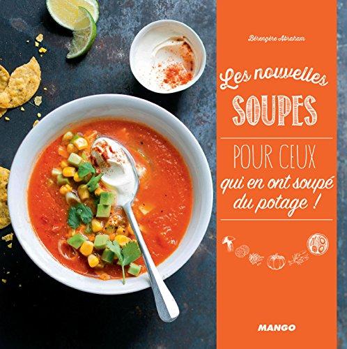 Les nouvelles soupes (Les nouveaux) (French Edition)