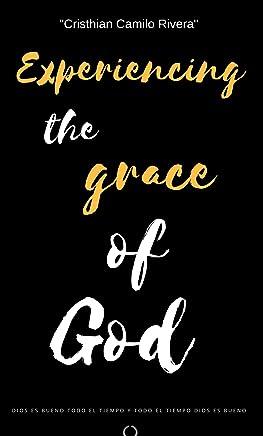 Sperimentare la grazia di Dio