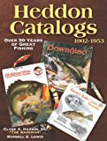 Heddon Catalogs 1902-1953: 50 Years of Great Fishing (English Edition)