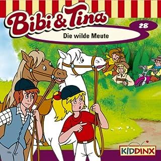 Die wilde Meute (Bibi und Tina 28) cover art