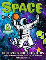Space Coloring Book For Kids: Fantastic Outer Space Coloring Book With Planets, Astronauts, Space Ships, Rockets Space Coloring Book For Kids Ages 4-8, Boys And Girls