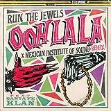 ooh la la (feat. Mexican Institute Of Sound & Santa Fe Klan) [Mexican Institute Of Sound Remix] [Explicit]