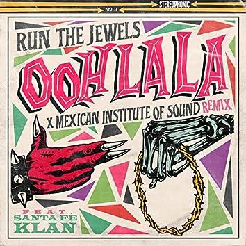 ooh la la (feat. Mexican Institute Of Sound & Santa Fe Klan) [Mexican Institute Of Sound Remix]