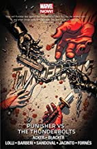 Thunderbolts Vol. 5: Punisher vs. The Thunderbolts (Thunderbolts (2012-2014))