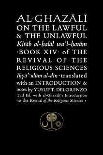 Al-Ghazali on the Lawful & the Unlawful: Book XIV of the Revival of the Religious Sciences (Ghazali series)