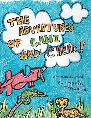 The Adventures of Cami and Chead! (English Edition)