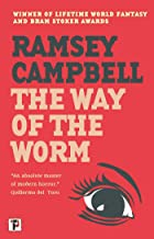 The Way of the Worm (The Three Births of Daoloth)