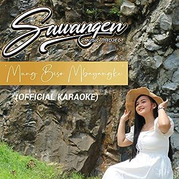 Mung Biso Mbayangke (Karaoke Version)
