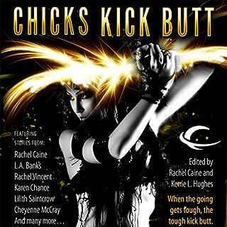 Chicks Kick Butt audiobook cover art