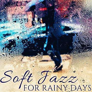 Soft Jazz for Rainy Days: Bossa Nova Instrumental Music for Work, Relax & Study