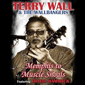 Memphis to Muscle Shoals (feat. Travis Wammack)