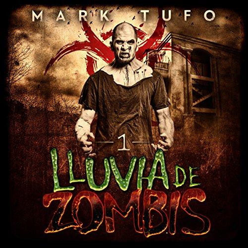 Lluvia De Zombis [Zombie Fallout] audiobook cover art