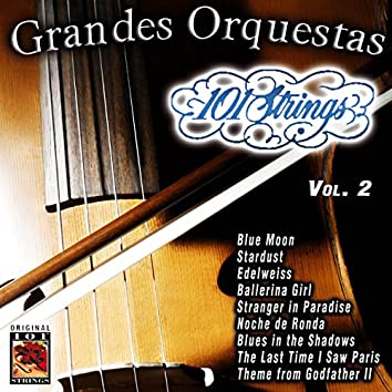 101 Strings Grandes Orquestas Vol. 2