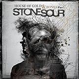 Songtexte von Stone Sour - House of Gold & Bones, Part 1