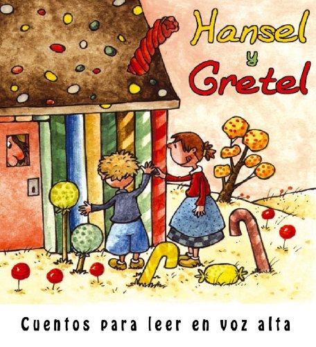 Hansel y Gretel (Cuentos para leer en voz alta)