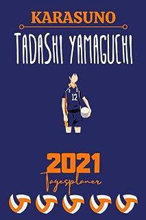 HAIKYUU 2021 DAILY PLANNER – YAMAGUCHI – Deutsche Edition – (6 x 9 inches) Calendar / Diary / Journal