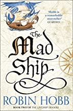 The Mad Ship (The Liveship Traders, Book 2) by Robin Hobb (2015-09-10)
