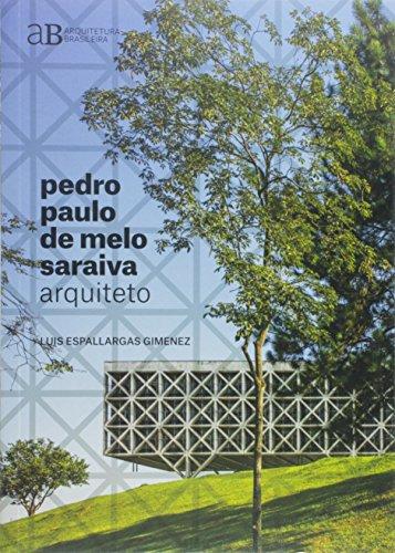 Pedro Paulo de Melo Saraiva, arquiteto: 1