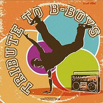 Tribute to B-Boys