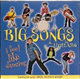 Big Songs for Little Kids: I Feel Like Dancing