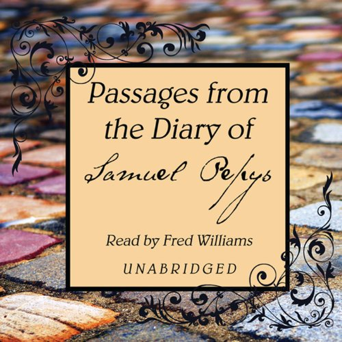 Passages from the Diary of Samuel Pepys audiobook cover art