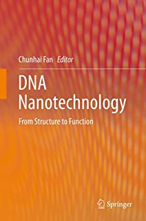 DNA Nanotechnology: From Structure to Function