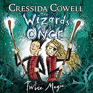 The Wizards of Once: Twice Magic                   By:                                                                                                                                 Cressida Cowell                               Narrated by:                                                                                                                                 David Tennant                      Length: 5 hrs and 36 mins     165 ratings     Overall 4.9