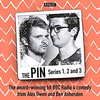 The Pin: Series 1, 2 and 3                   By:                                                                                                                                 Ben Ashenden,                                                                                        Alex Owen                               Narrated by:                                                                                                                                 Alex Owen,                                                                                        Ben Ashenden                      Length: 3 hrs and 43 mins     32 ratings     Overall 4.8