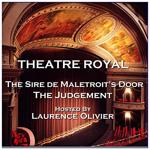 Couverture de Theatre Royal - The Sire de Maletroit's Door & The Judgement: Episode 3