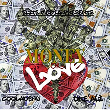 Money Or Love (feat. Dre'Ali)