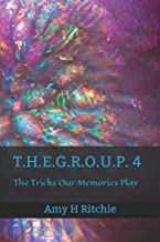 T.H.E.G.R.O.U.P 4: The Tricks Our Memories Play
