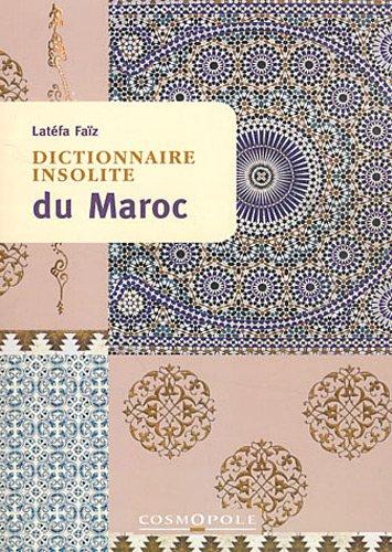 Dictionnaire insolite du Maroc